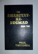 Shariyat-ki-sugmad: Bk. 2