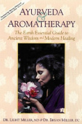 Ayurveda and Aromatherapy