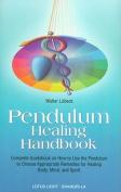Pendulum Healing Handbook