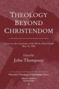Theology Beyond Christendom