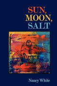 Sun, Moon, Salt