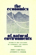 The Economics of Natural Environments Revised Edition