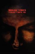 The Mosaic Virus