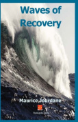 Waves of Recovery