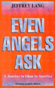 Even Angels Ask