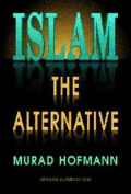 Islam: The Alternative