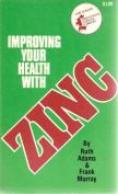 Improving Your Health with Zinc