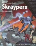 Rifts Skraypers