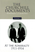 The Churchill Documents, Volume 5