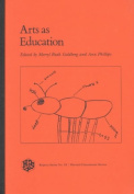 Arts as Education (Reprint S.)