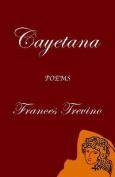 Cayetana: Poems
