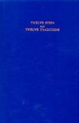 Twelve Steps and Twelve Traditions/B-4
