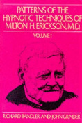 Patterns of the Hypnotic Techniques of Milton H.Erickson