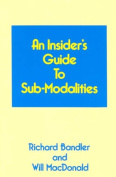 Insider's Guide to Submodalities