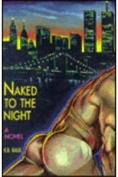 Naked to the Night