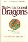Well Intentioned Dragons