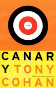 Canary: A Novel