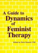 Guide to Dynamics of Feminist Therapy