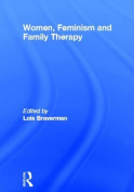 A Guide to Feminist Family Therapy