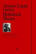 Arsene Lupin Vs Holmlock Shears