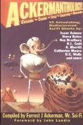 Ackermanthology - 65 Astonishing, Rediscovered Sci-Fi Shorts