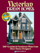 Victorian Dream Homes