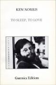 To Sleep, to Love