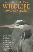 Alberta Wild Life Viewing Guide