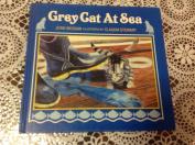 Grey Cat at Sea