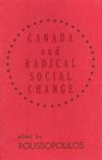 Canada and Radical Social Change