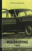 Blackbodying: A Novel
