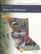 The British Columbia Atlas of Wellness