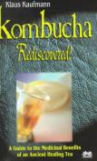 Kombucha Rediscovered!