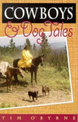 Cowboys and Dog Tales