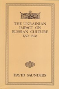 The Ukrainian Impact on Russian Culture, 1750-1850