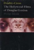 Gordon Douglas - Double-cross