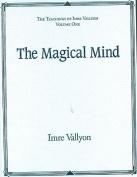 The Magical Mind: v. 1