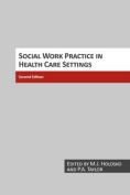 Social Work Practice in Health Care Settings