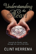 Understanding the Heart - Beyond the Facade