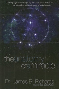The Anatomy of a Miracle