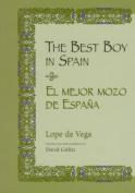 The Best Boy in Spain / El Mejor Mozo De Espana