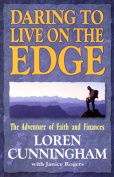 Daring to Live on the Edge