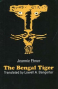 The Bengal Tiger (Studies in Austrian Literature, Culture & Thought