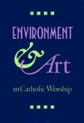 Environment & Art in Catholic