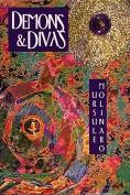 Demons and Divas: Three Novels
