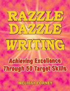 Razzle Dazzle Writing