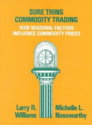 Sure-thing Commodity Trading