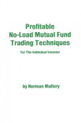 Profitable No-Load Mutual Fund Trading Techniques