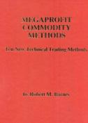 Megaprofit Commodity Methods