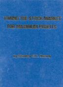 Timing the Stock Market for Maximum Profits